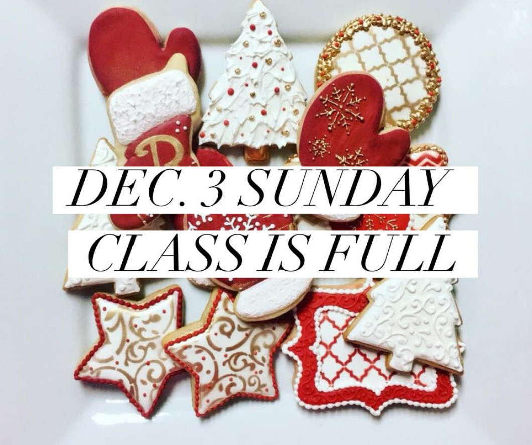Christmas Cookie Class #1 Sunday **FULL**
